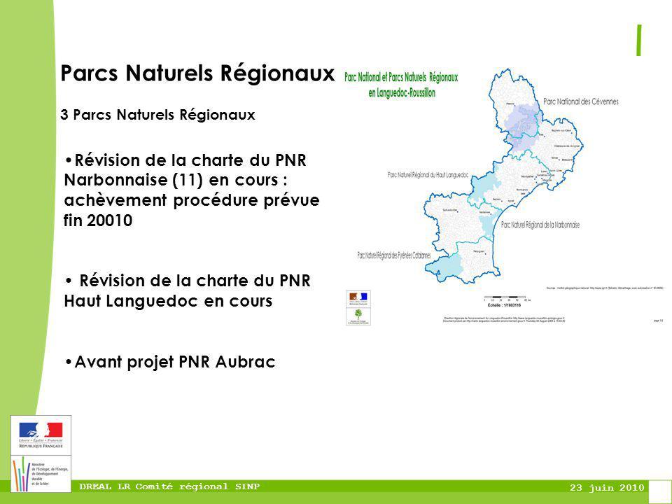 DREAL LR Comité régional SINP 23 juin 2010 Révision de la charte du PNR Narbonnaise (11) en cours : achèvement procédure prévue fin 20010 Révision de