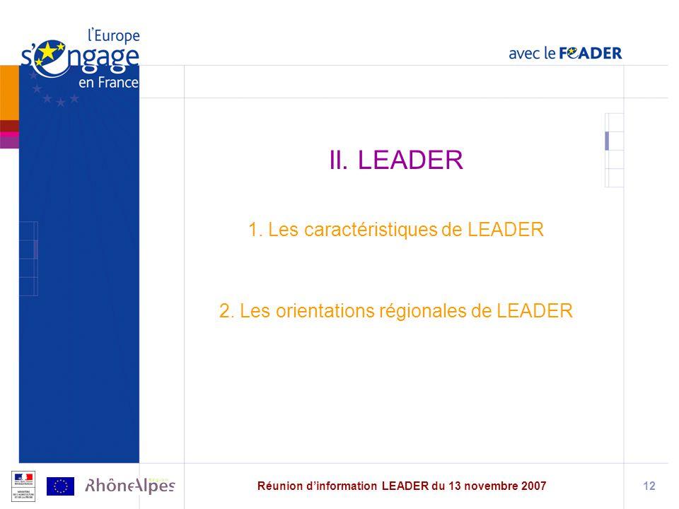 Réunion dinformation LEADER du 13 novembre 200712 II.