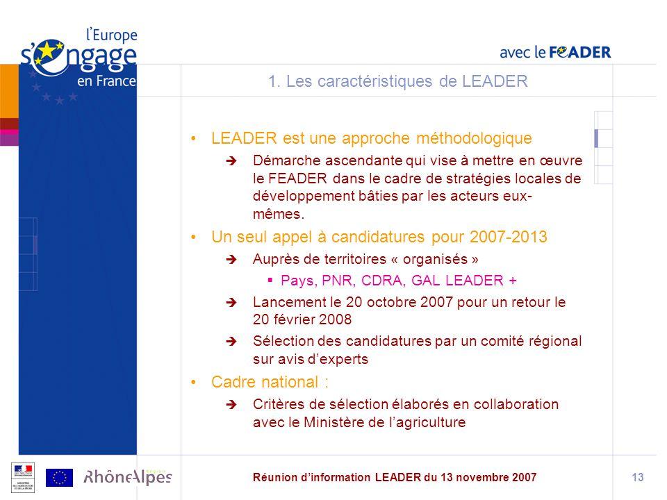 Réunion dinformation LEADER du 13 novembre 200713 1.