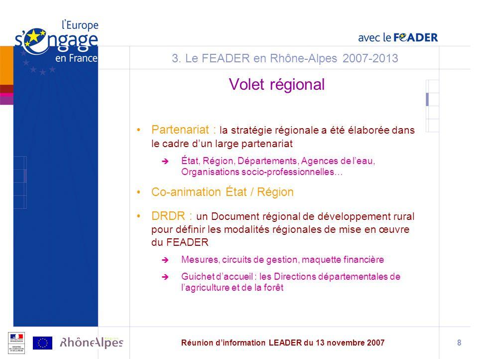 Réunion dinformation LEADER du 13 novembre 20078 3.