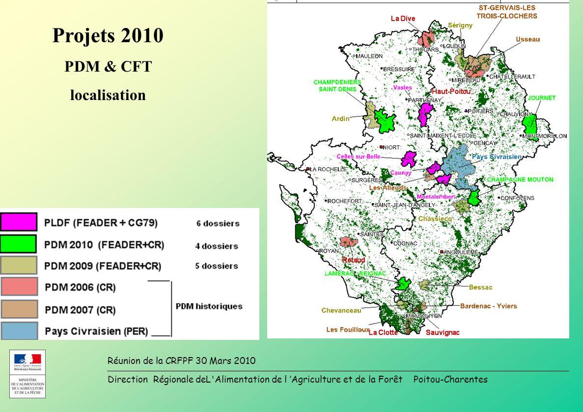 Direction Régionale deL Alimentation de l Agriculture et de la Forêt Poitou-Charentes Réunion de la CRFPF 30 Mars 2010 Projets 2010 PDM & CFT localisation