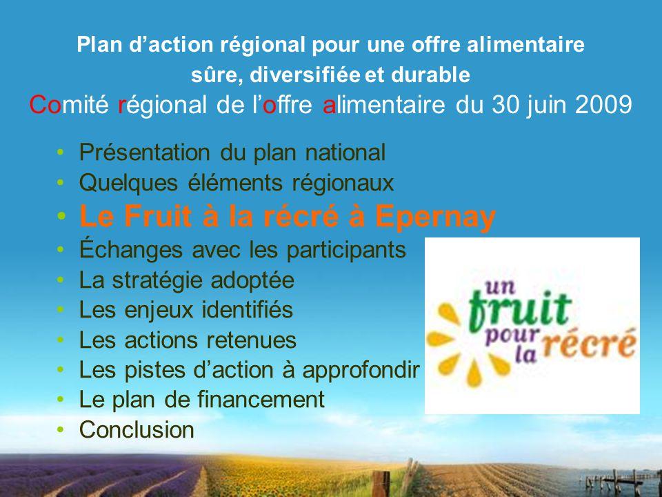 DRAAF-SRAL Champagne-ArdenneComité régional de loffre alimentaire du 30 juin 2009 Plan daction régional pour une offre alimentaire sûre, diversifiée e