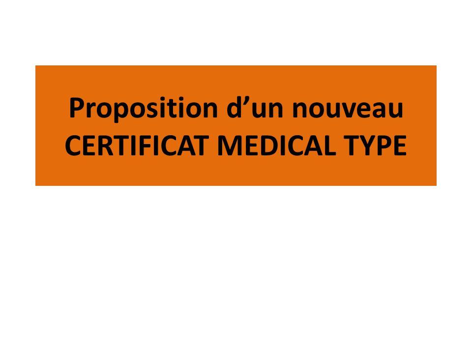 Proposition dun nouveau CERTIFICAT MEDICAL TYPE