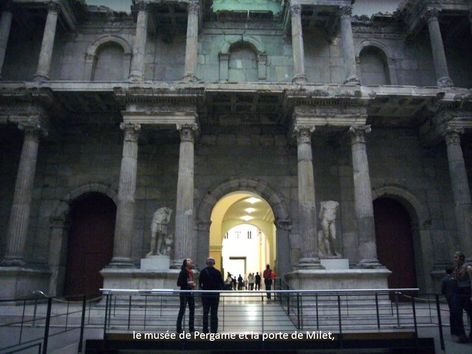 le musée de Pergame et la porte de Milet,