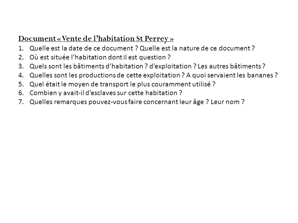 Document « Vente de lhabitation St Perrey » 1.Quelle est la date de ce document .