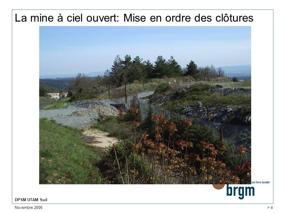 Novembre 2006 DPSM UTAM Sud > 5 Les sites de lArtus et de Montredon