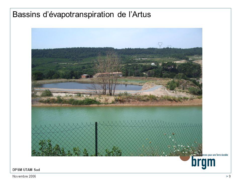 Novembre 2006 DPSM UTAM Sud > 9 Bassins dévapotranspiration de lArtus