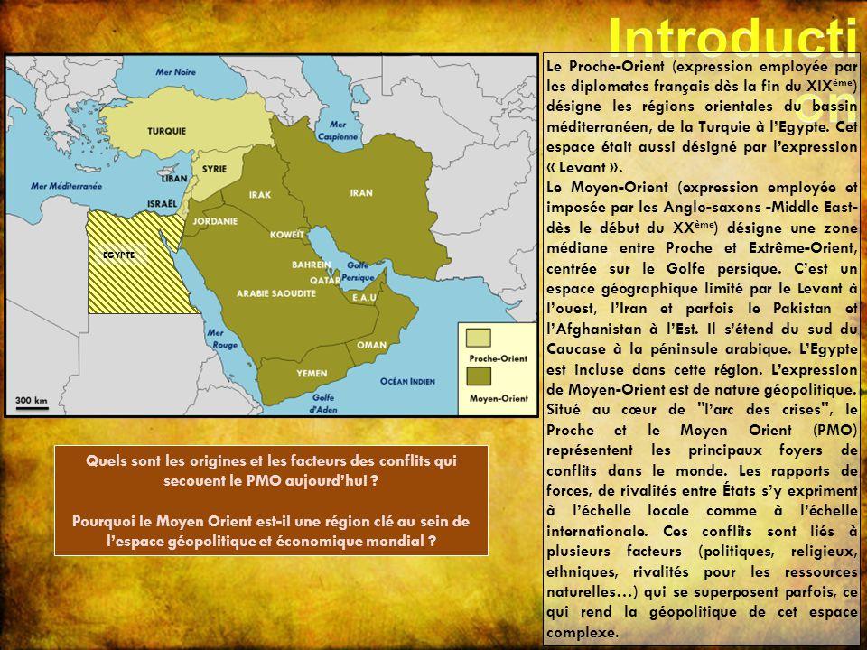 Le Proche-Orient (expression employée par les diplomates français dès la fin du XIX ème ) désigne les régions orientales du bassin méditerranéen, de l
