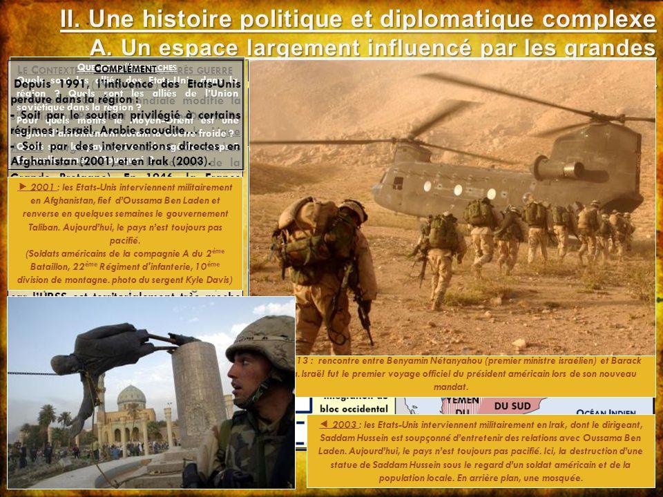 L E C ONTEXTE HISTORIQUE DE L A PRÈS GUERRE (1945-1947) La Seconde Guerre mondiale modifie la situation au Proche et au Moyen-Orient. En 1945, les Eta