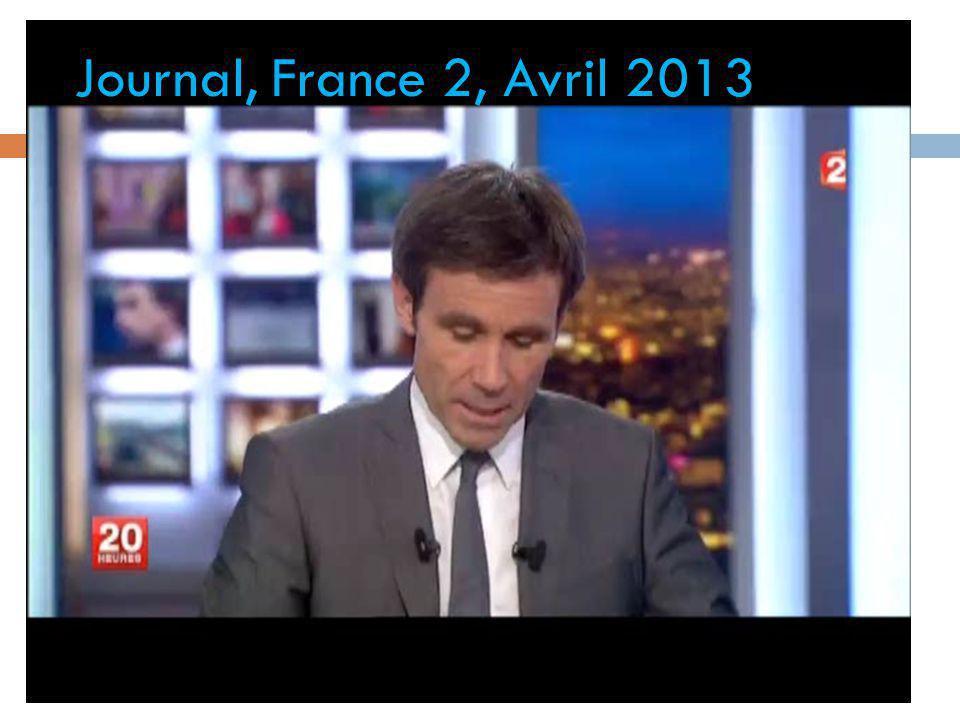 Journal, France 2, Avril 2013