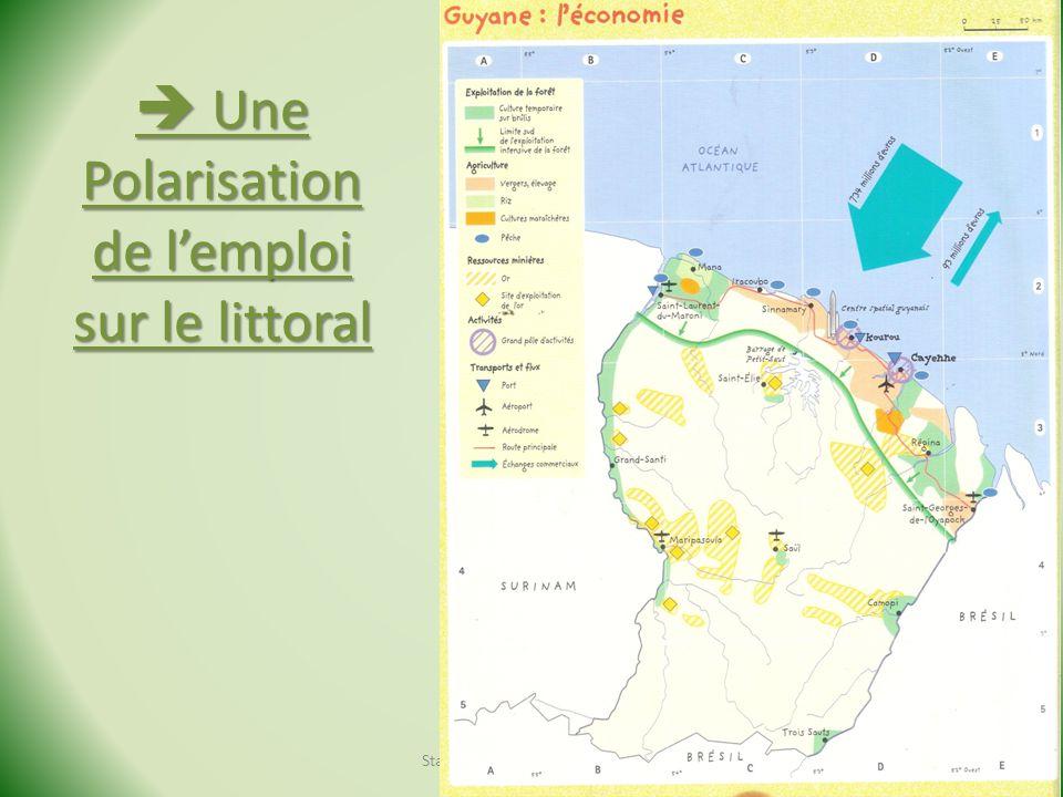 Une Polarisation de lemploi sur le littoral Une Polarisation de lemploi sur le littoral Stage Géo de la Guyane - 2013
