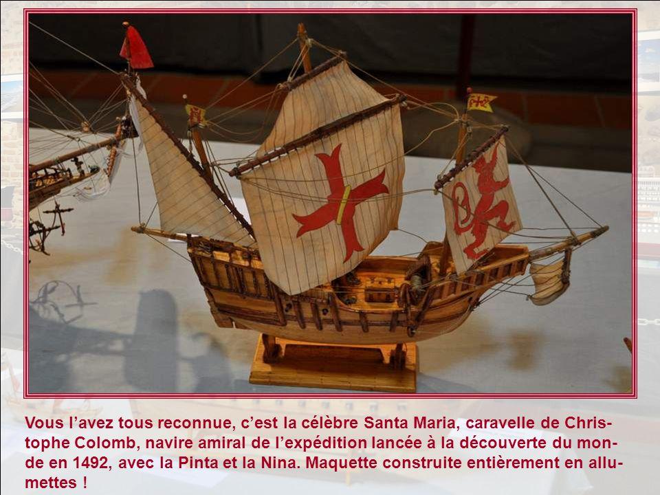 Vous lavez tous reconnue, cest la célèbre Santa Maria, caravelle de Chris- tophe Colomb, navire amiral de lexpédition lancée à la découverte du mon- de en 1492, avec la Pinta et la Nina.