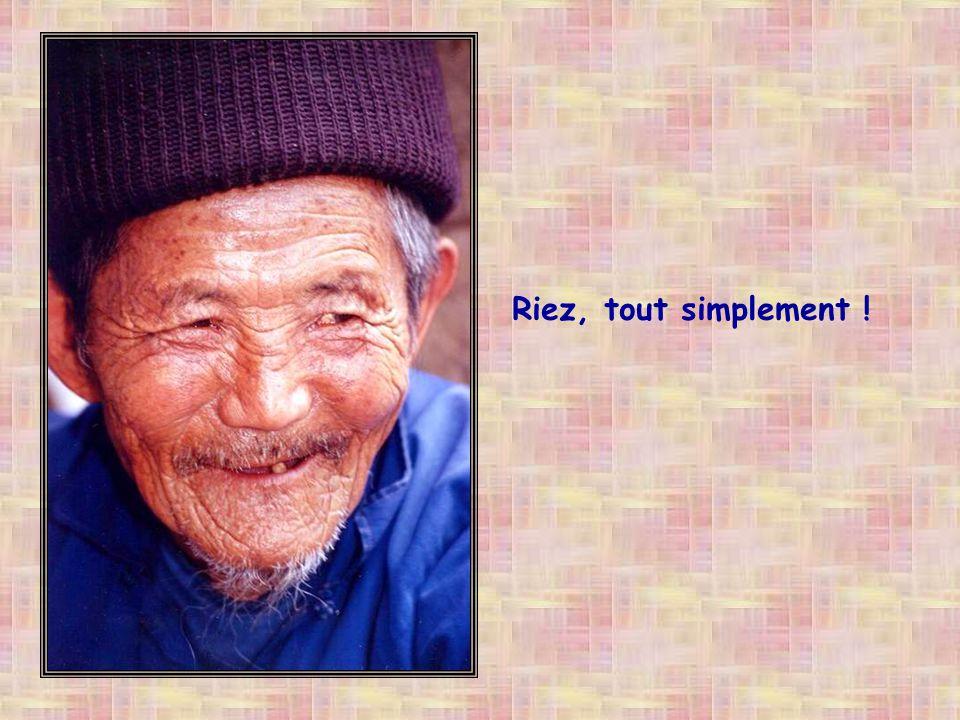 Riez, car la vie est belle quand on la rit, Riez car lAmour est gai, Riez, car lAmour est en vous !