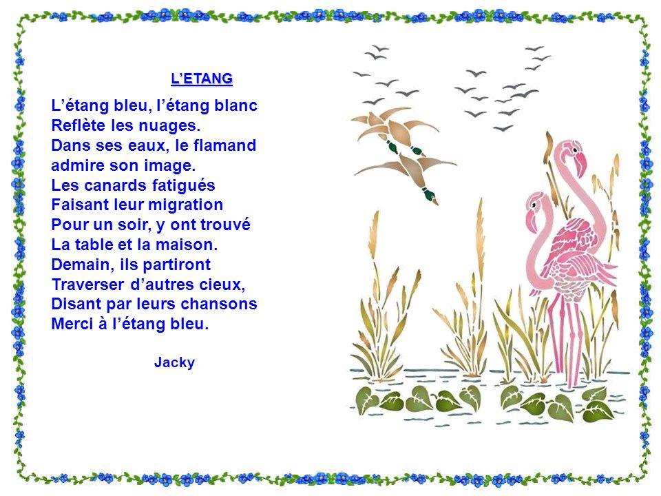 VIVRE COMME LOISEAU Navoir souci que dun bouleau, Dune fontaine familière, Nicher dans lherbe du coteau, Chanter le ciel avec la terre.