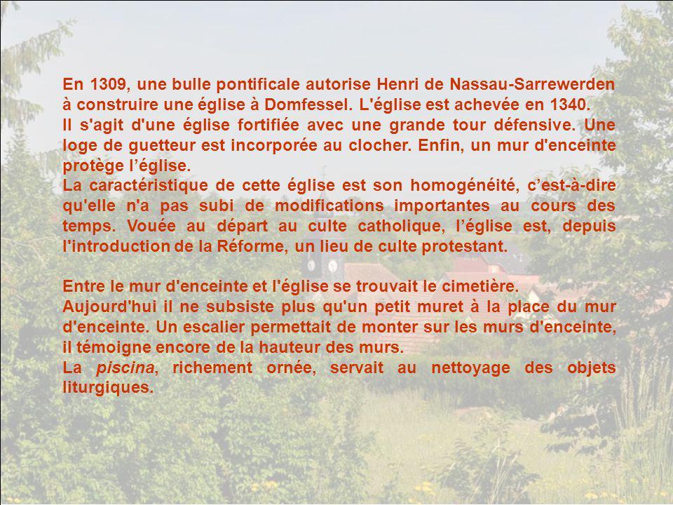 Dans ce village de Domfessel, vers la fin du XVIIIe siècle, des fouilles eurent lieu, menées par le pasteur Ringel. Ces fouilles permirent de mettre a