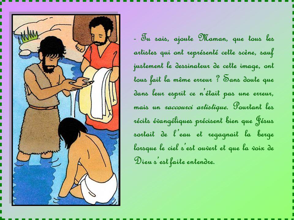 - Le catéchiste a dû vous expliquer, Monsieur Teva lÉtourdi, que les assistants virent lEsprit de Dieu descendre sur Jésus sous la forme dune colombe,
