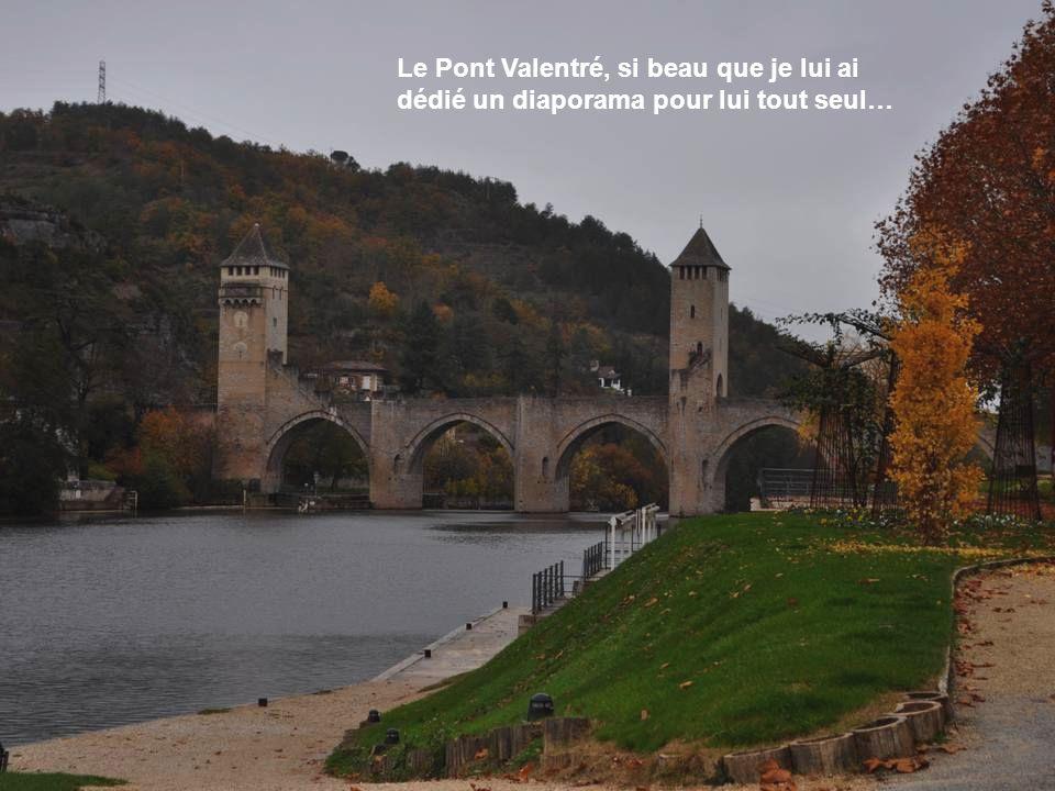Au revoir Cahors, je noublie- rai pas ton pont Valentré, tes eaux calmes, tes fontaines, et la douceur de tes feuilla- ges dautomne.