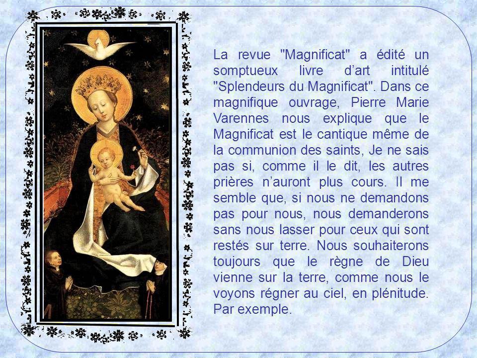 Mais, tout en reconnaissant limportance de cet arrière-plan de lAncien Testament dans le Magnificat, il est également essentiel de noter que le Cantiq