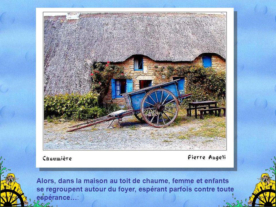 Théodore Botrel, le chantre breton, le dit si bien dans une de ses chansons :