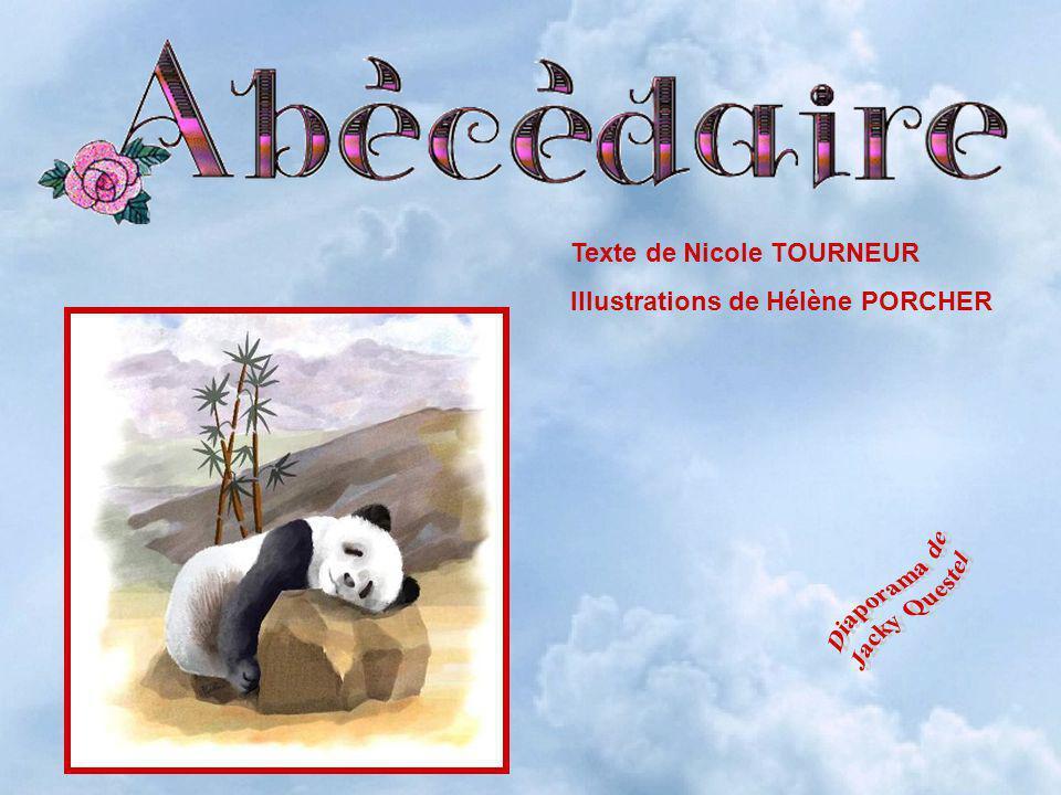 Texte de Nicole TOURNEUR Illustrations de Hélène PORCHER