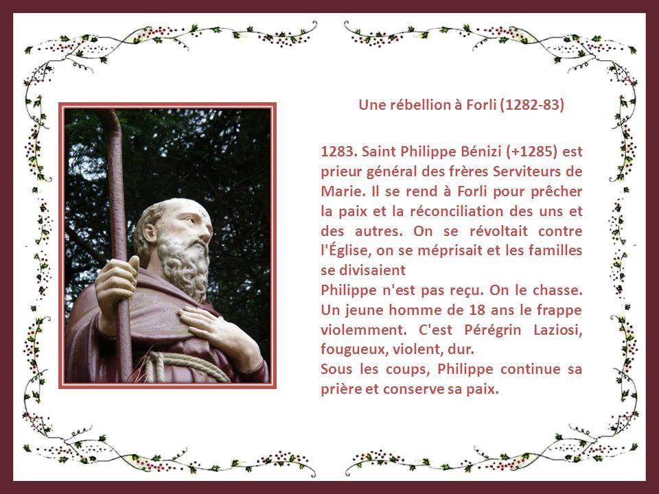Pérégrin est né à Forli vers l'an 1265. Il est fils unique et descendant de la lignée des Laziosi du côté paternel.