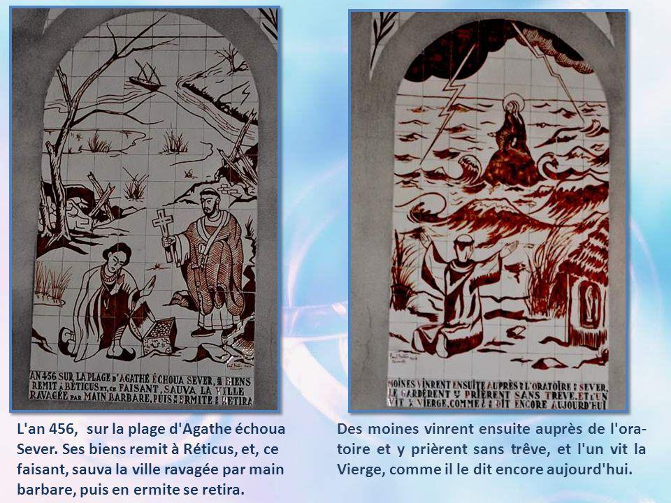 La mer avec violence et l'Hérault débordé semblaient vouloir engloutir la contrée. Un religieux du Grau priait devant l'oratoire de la Vierge, demanda