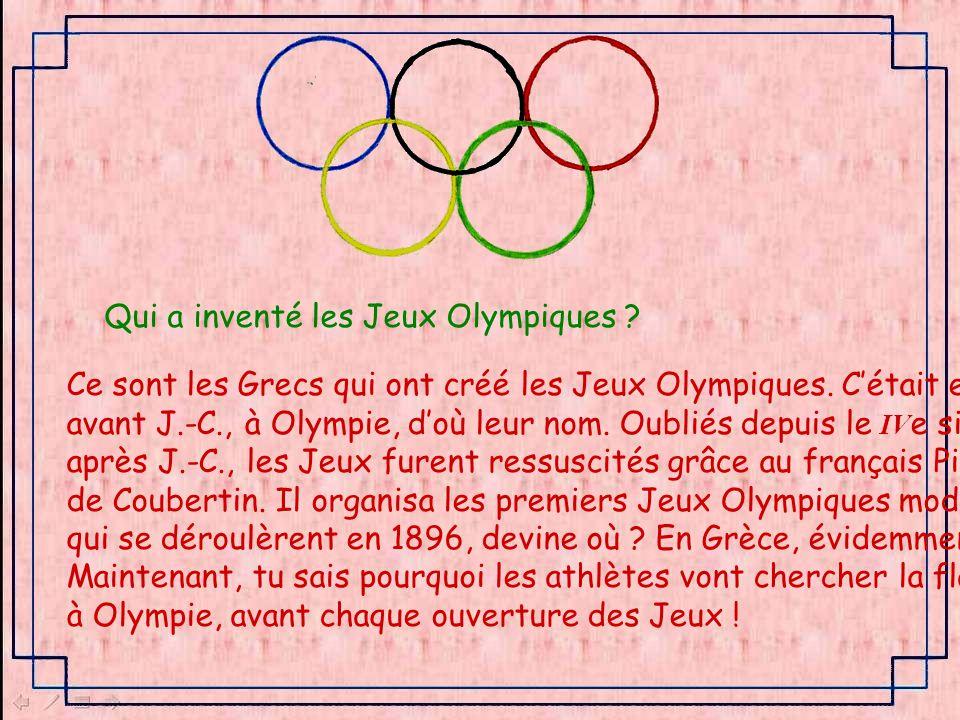 Qui a inventé les Jeux Olympiques .Ce sont les Grecs qui ont créé les Jeux Olympiques.