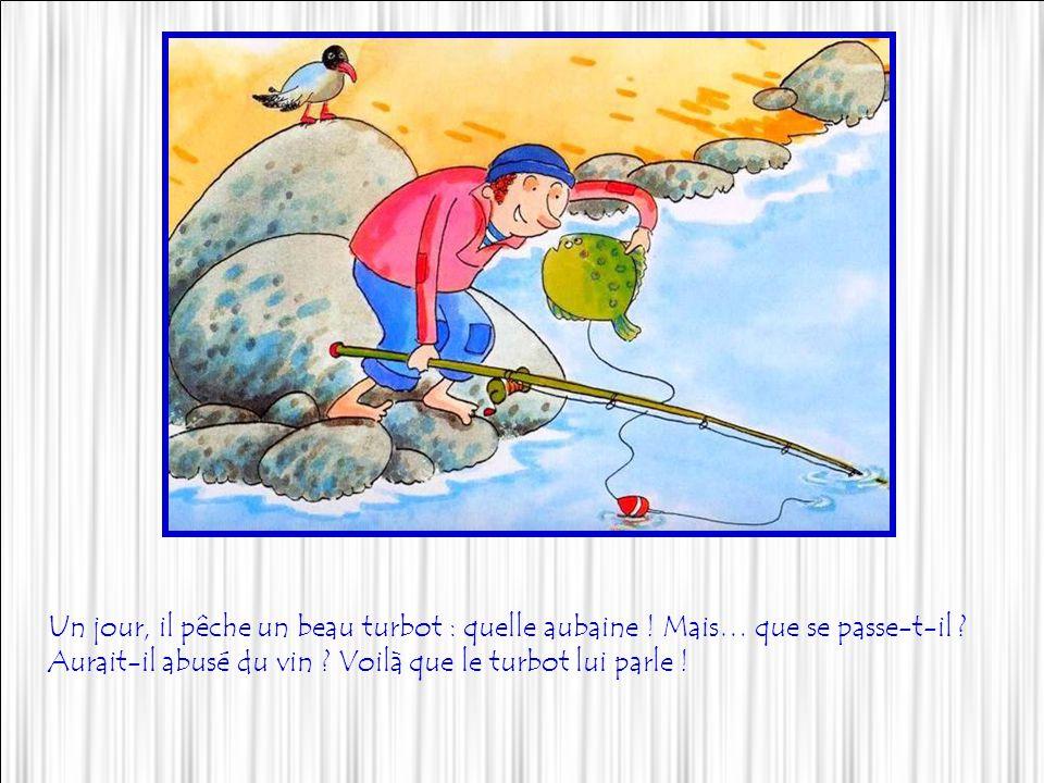 Yves le pêcheur vivait avec sa femme sur les côtes bretonnes, dans une petite cabane. Tous les jours, il sinstallait sur les rochers, avec sa canne à