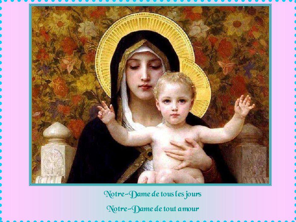 Notre-Dame des soirs de malheur où lon na pas envie de revoir le foyer déserté par lamour prenez-nous par la main