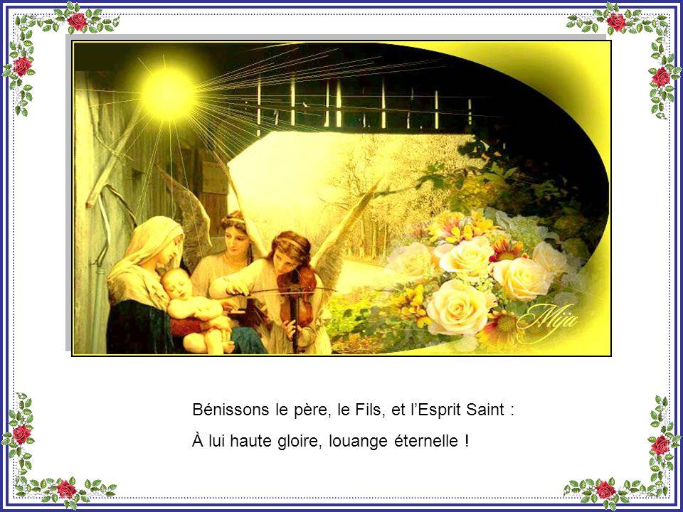 Les saints et les humbles de cœur, bénissez le Seigneur : À lui haute gloire, louange éternelle !