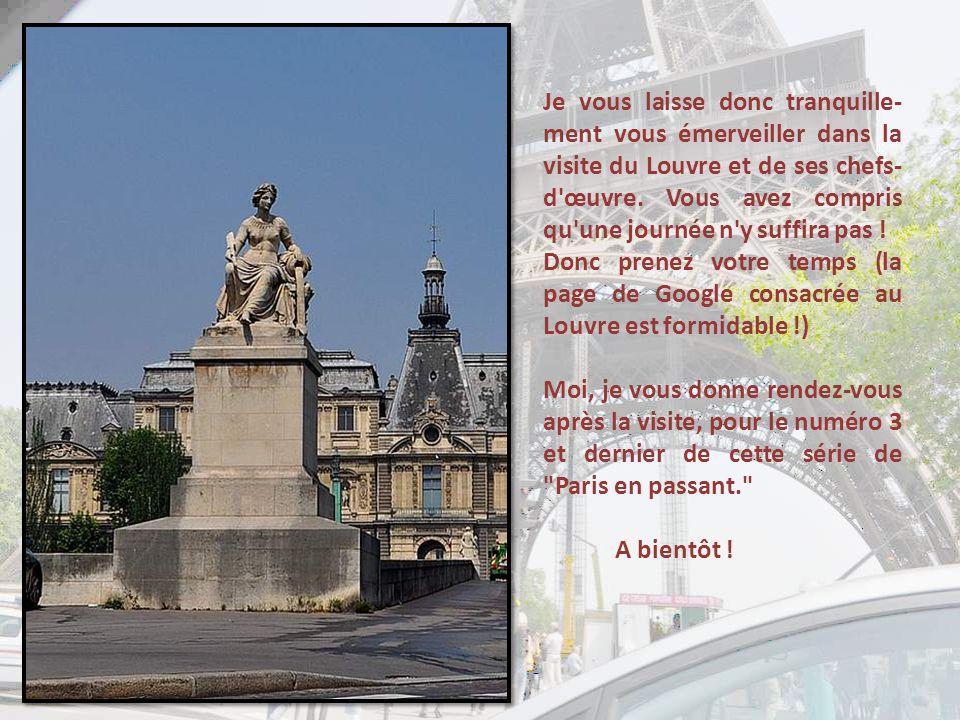 Une vue plus générale du Louvre, mais qui n'en montre pourtant qu'une partie.