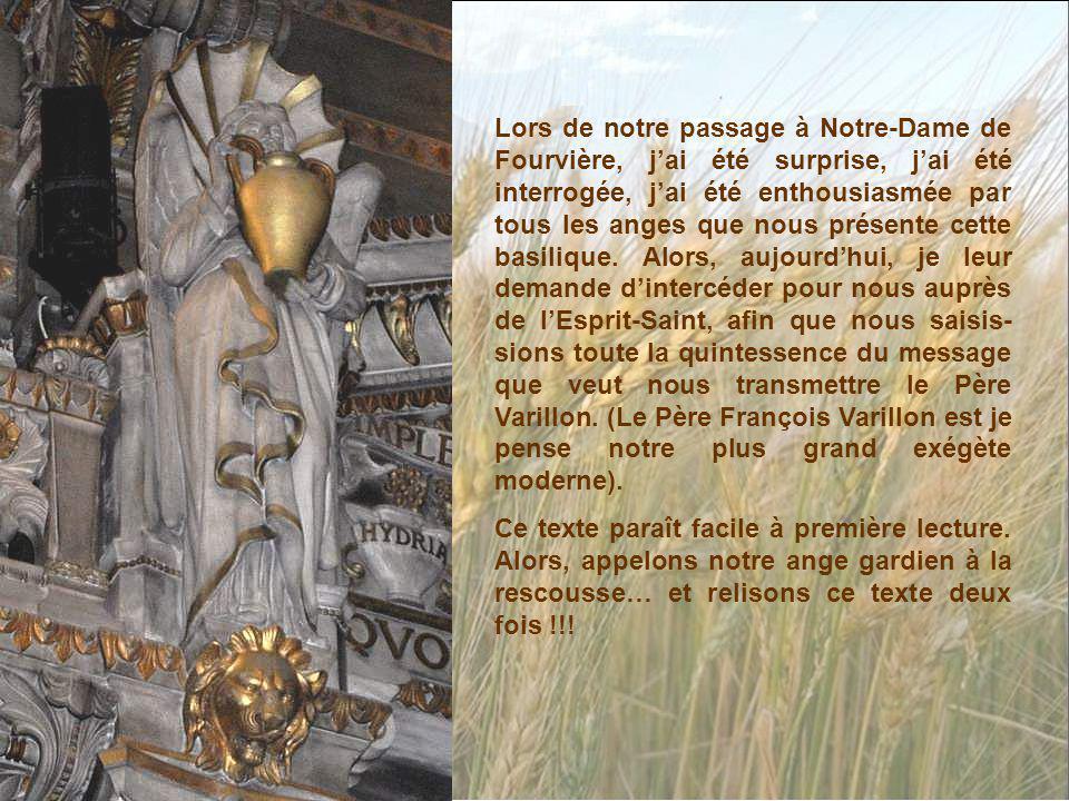 Lors de notre passage à Notre-Dame de Fourvière, jai été surprise, jai été interrogée, jai été enthousiasmée par tous les anges que nous présente cette basilique.