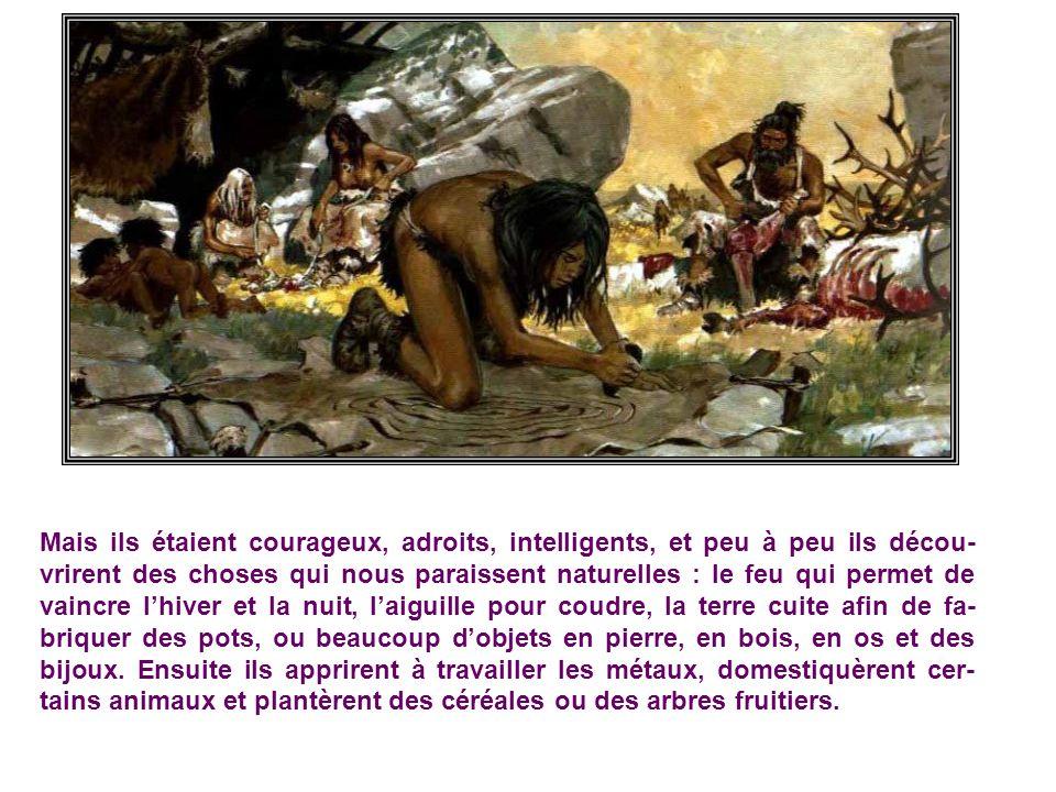 Il y a des dizaines de milliers dannées, notre patrie ne sappelait pas la France, ni la Gaule, et navait même pas de nom du tout. Ses habitants se gro