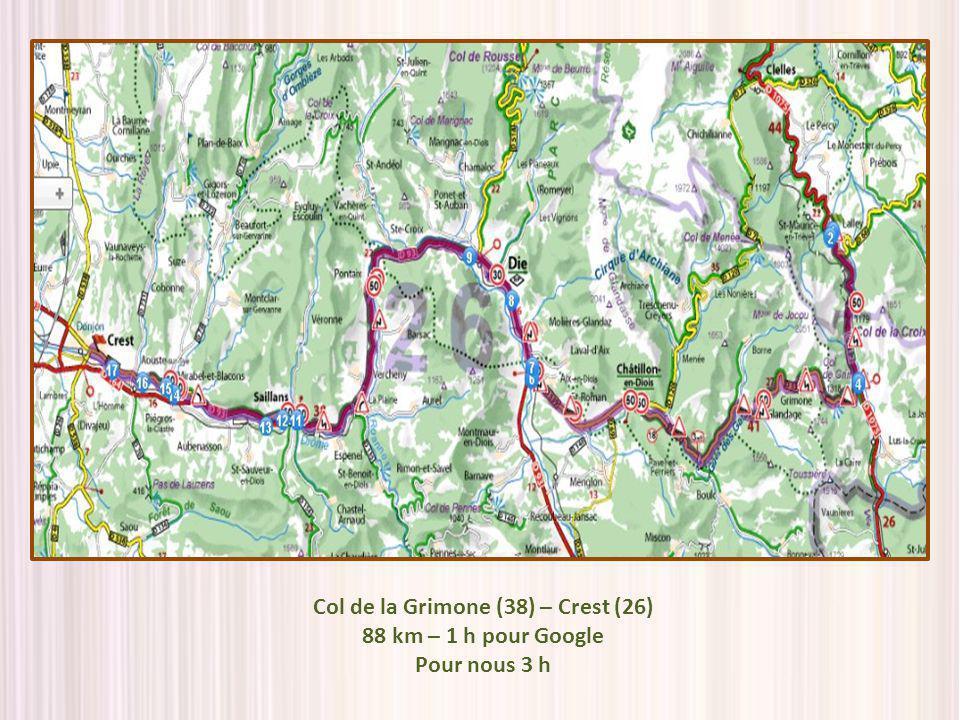 Col de la Grimone (38) – Crest (26) 88 km – 1 h pour Google Pour nous 3 h