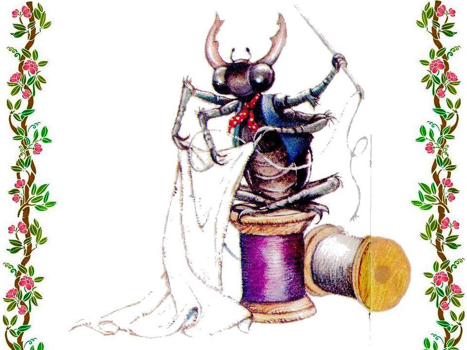 Qui coudra le linceul Moi, dit le scarabée. Avec mon aiguille et mon dé, Je coudrai le linceul.