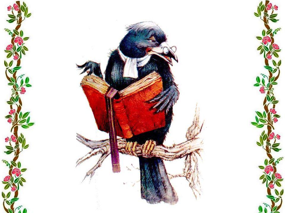 Qui lira le testament ? Moi, dit le corbeau. Je le lirai tout haut Devant les oiseaux.