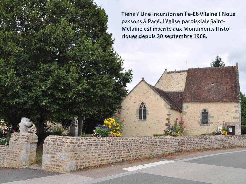 Tiens .Une incursion en Île-Et-Vilaine . Nous passons à Pacé.