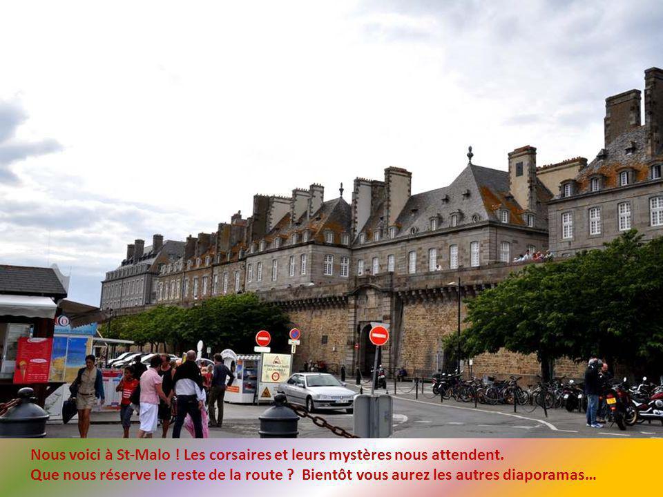 Nous approchons de Saint-Malo, notre dernière étape avant Morlaix.
