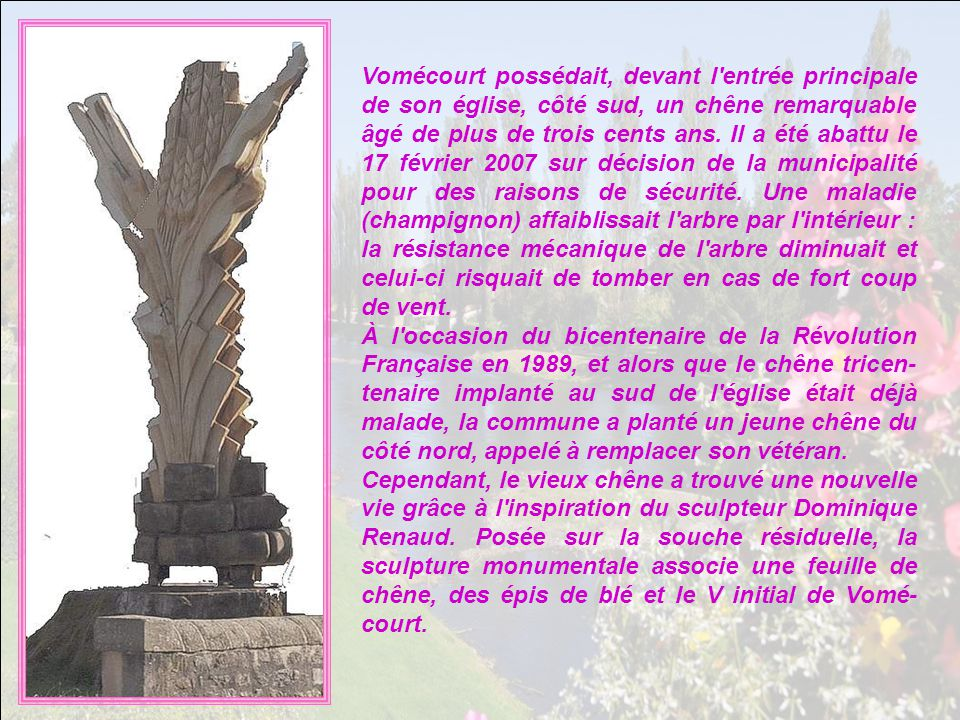 Nous voilà arrivées à Vo- mecourt, beau petit village qui hésite entre la Lorraine et les Vosges.