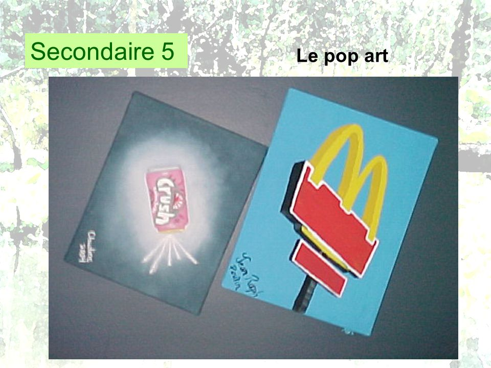 Secondaire 5 Le pop art