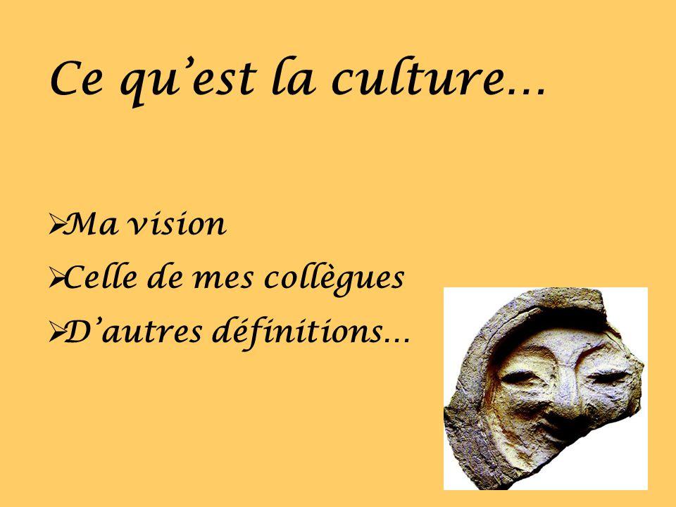 Lapproche culturelle de lenseignement consisterait: Éducation et culture.