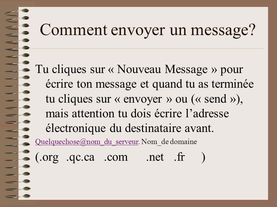 Comment envoyer un message.