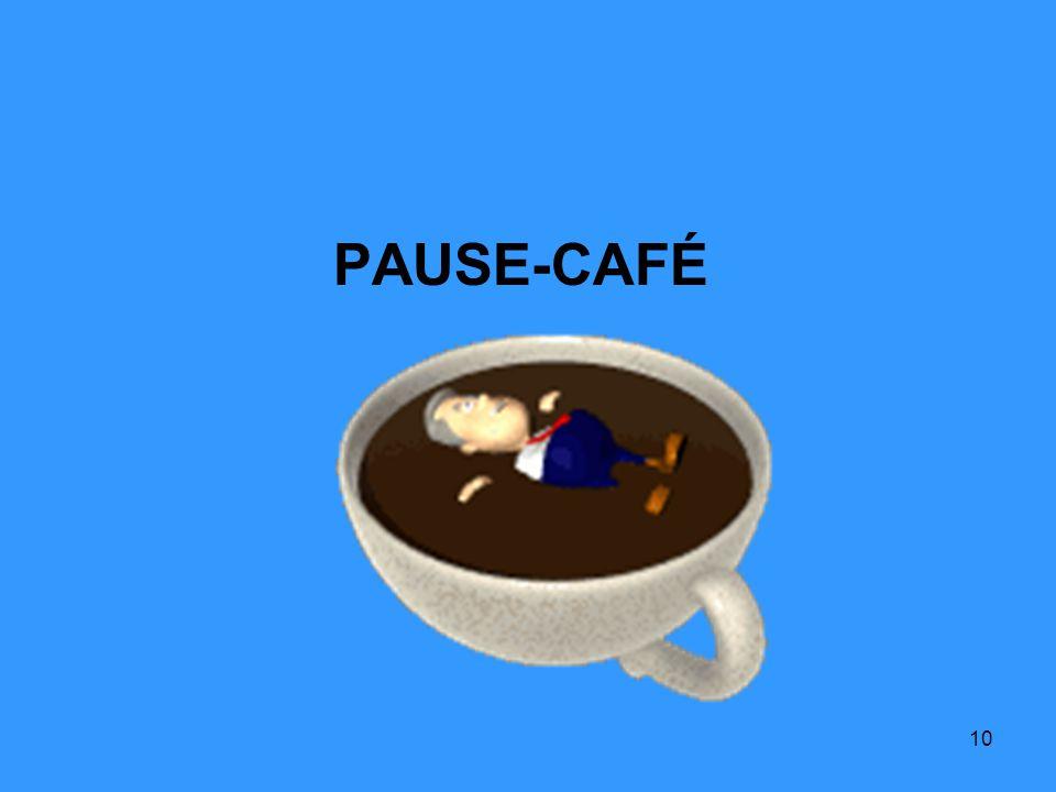 10 PAUSE-CAFÉ