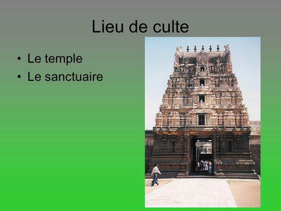 Lieu de culte Le temple Le sanctuaire