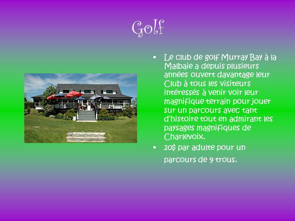 Golf Le club de golf Murray Bay à la Malbaie a depuis plusieurs années ouvert davantage leur Club à tous les visiteurs intéressés à venir voir leur ma