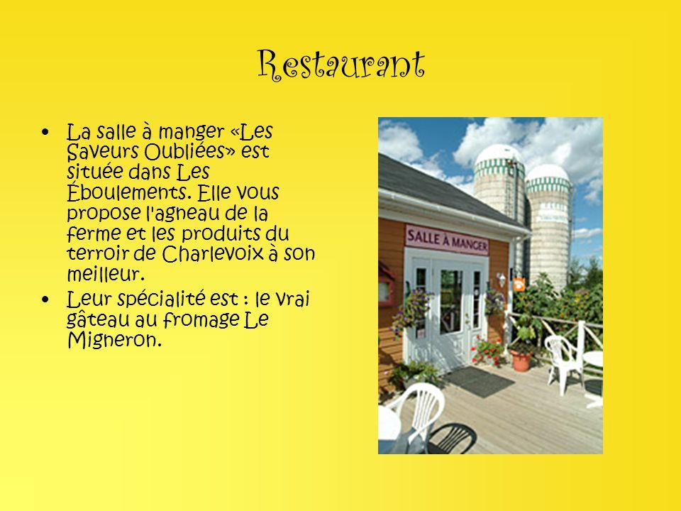 Restaurant La salle à manger «Les Saveurs Oubliées» est située dans Les Éboulements. Elle vous propose l'agneau de la ferme et les produits du terroir