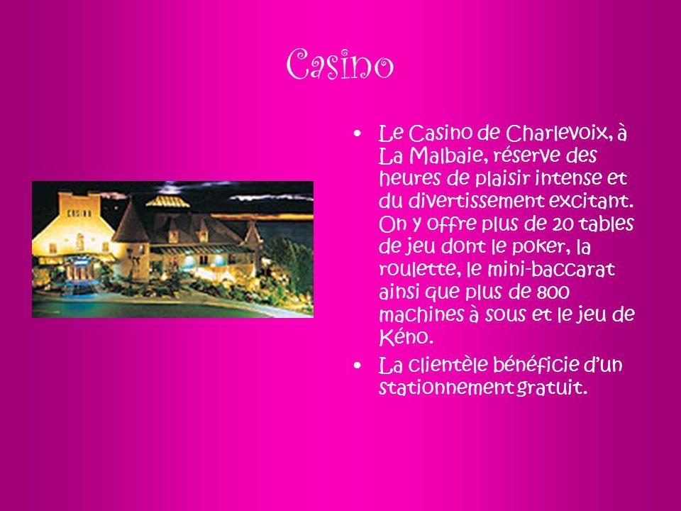 Casino Le Casino de Charlevoix, à La Malbaie, réserve des heures de plaisir intense et du divertissement excitant. On y offre plus de 20 tables de jeu