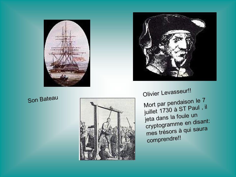 La carte du trésor Lépée de Olivier Levasseur Un des bateaux à Olivier Levasseur