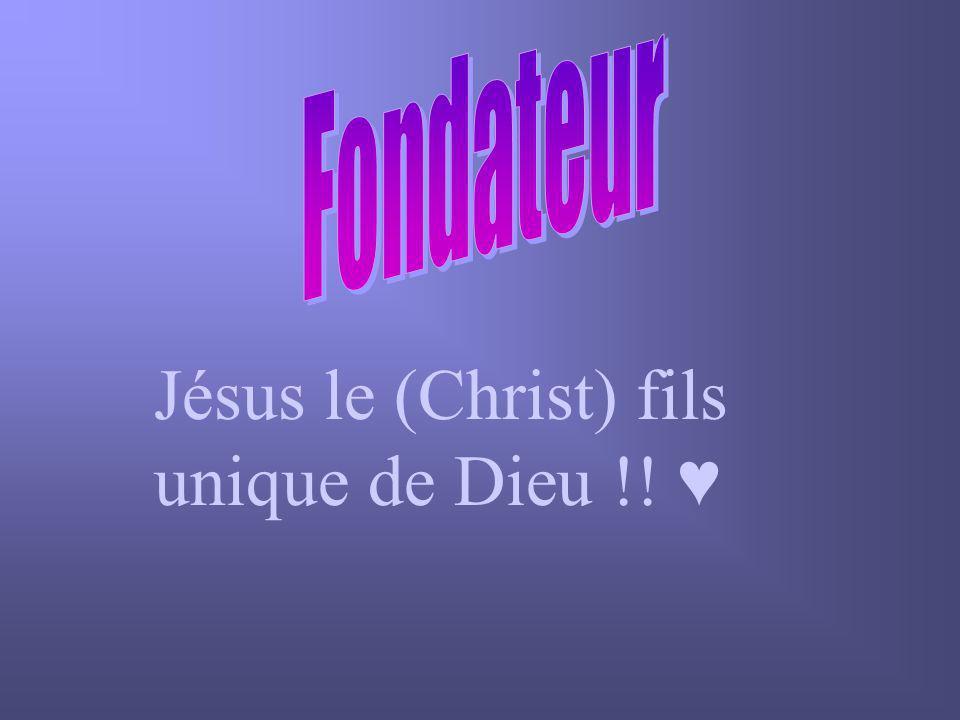 Jésus le (Christ) fils unique de Dieu !!