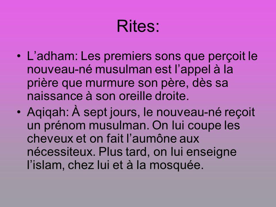 Rites: Ladham: Les premiers sons que perçoit le nouveau-né musulman est lappel à la prière que murmure son père, dès sa naissance à son oreille droite